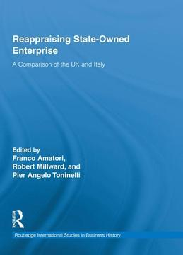 Reappraising State-Owned Enterprise: A Comparison of the UK and Italy