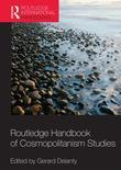 Routledge International Handbook of Cosmopolitan Studies