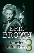 Murder Take Three: A British Country House mystery