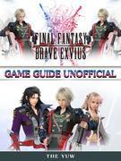 Final Fantasy Brave Exvius Game Guide Unofficial