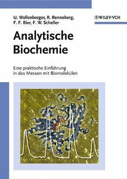 Analytische Biochemie: Eine praktische Einfuhrung in das Messen mit Biomolekulen