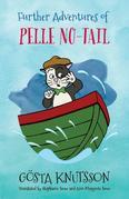 Further Adventures of Pelle No-Tail: Pelle No-Tail Book 2
