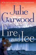 Fire and Ice: A Novel