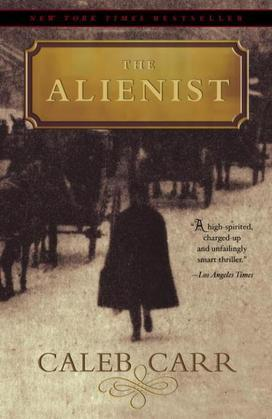 The Alienist: A Novel