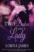 Two Dukes and a Lady