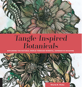 Tangle-Inspired Botanicals: Exploring the Natural World Through Mindful, Expressive Drawing