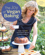 The Joy of Vegan Baking, Revised and Updated: The Compassionate Cooks' Traditional Treats and Sinful Sweets