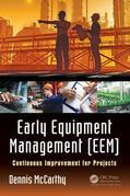 Early Equipment Management (EEM): Continuous Improvement for Projects