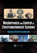 Mechatronics and Control of Electromechanical Systems