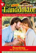 Der neue Landdoktor 48 - Arztroman