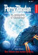 Perry Rhodan Neo 153: Der Atem des toten Sterns