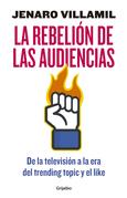 La rebelión de las audiencias