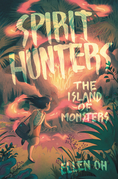 Spirit Hunters #2: The Island of Monsters