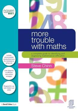 More Trouble with Maths: A Complete Guide to Identifying and Diagnosing Mathematical Difficulties
