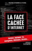 La face cachée d'internet : hackers, darknet...