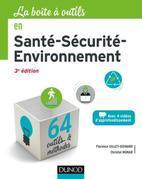 La Boîte à outils en Santé-Sécurité-Environnement - 3e éd.: 64 outils et méthodes