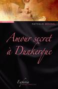 Amour secret à Dunkerque
