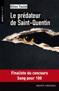 Le prédateur de Saint-Quentin
