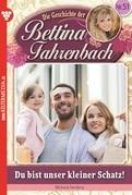 Bettina Fahrenbach 51 - Liebesroman