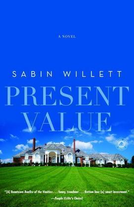 Present Value: A Novel