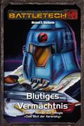 BattleTech Legenden 11 - Das Blut der Kerensky