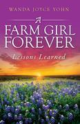 A Farm Girl Forever: Lessons Learned