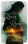 The River and the Ravages