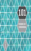 101 Visions of Tomorrow: A Collection of Very Short Science Fiction
