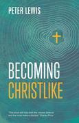 Becoming Christlike: Keswick Foundations