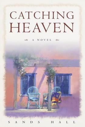 Catching Heaven