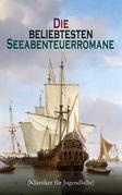 Die beliebtesten Seeabenteuerromane (Klassiker für Jugendliche)