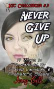 Vic: Never Give Up