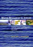 "Water Resources in Jordan: ""Evolving Policies for Development, the Environment, and Conflict Resolution"""