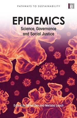 "Epidemics: ""Science, Governance and Social Justice"""