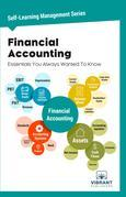 Financial Accounting Essentials You Always Wanted To Know