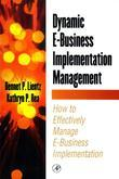 Dynamic E-Business Implementation Management