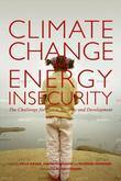 "Climate Change and Energy Insecurity: ""The Challenge for Peace, Security and Development"""