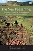 The New Peasantries: Struggles for Autonomy and Sustainability in an Era of Empire and Globalization