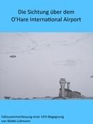 Die Sichtung über dem O'Hare International Airport
