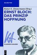 Ernst Bloch: Das Prinzip Hoffnung
