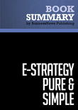 Summary: e-Strategy Pure & Simple