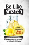 Be Like Amazon: Even A Lemonade Stand Can Do It