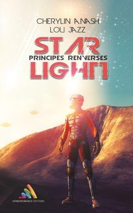 Star Light, principes renversés   Roman lesbien, livre lesbien