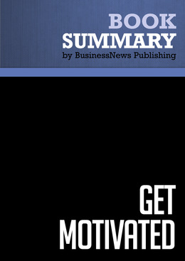 Summary: Get Motivated