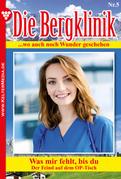 Die Bergklinik 5 - Arztroman