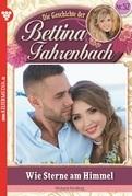 Bettina Fahrenbach 52 - Liebesroman