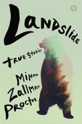 Landslide: True Stories