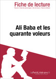 Ali Baba et les quarante voleurs (Fiche de lecture)
