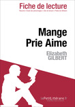 Mange Prie Aime d'Elizabeth Gilbert (Fiche de lecture)
