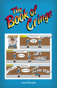 The Book of Cringe - A Collection of Reasonably Clean but Silly Schoolboy Jokes